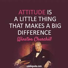 Attitude - Winston Churchill